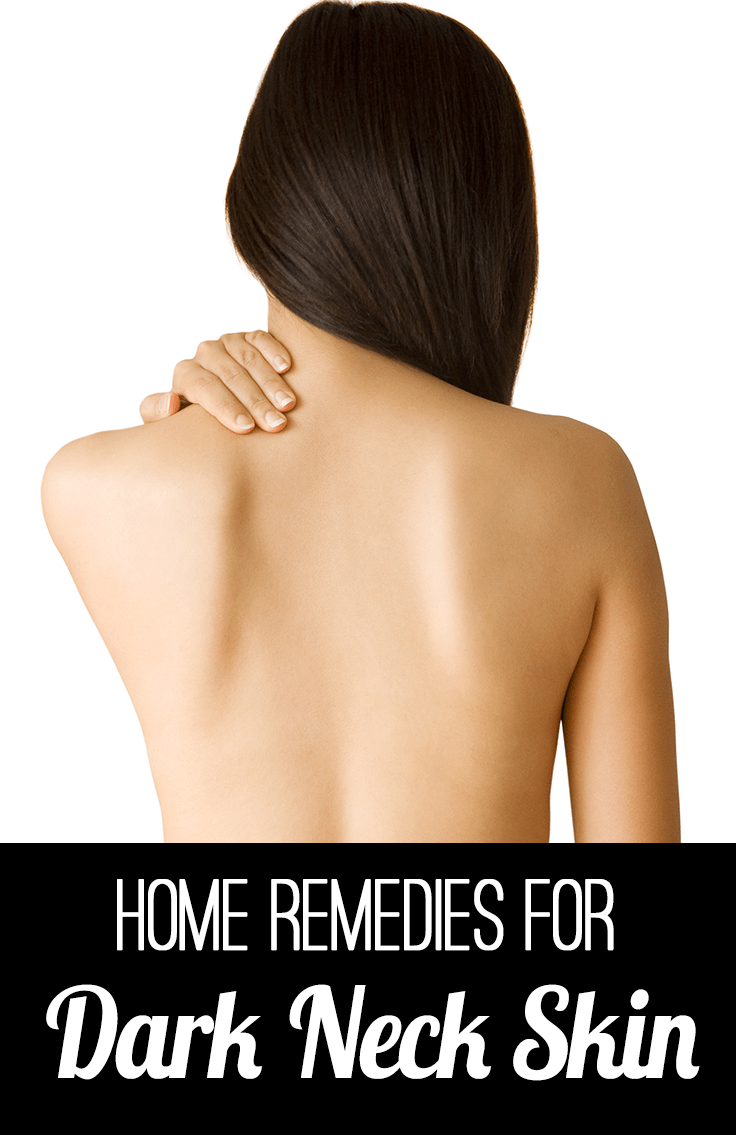 DIY Home Remedies For Dark Neck Skin