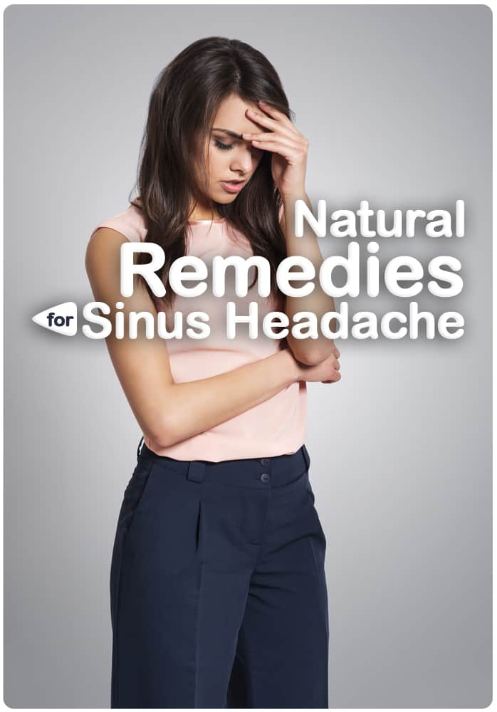 Natural Remedies For Sinus Headache