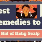 5 Best Remedies to Get Rid of Itchy Scalp