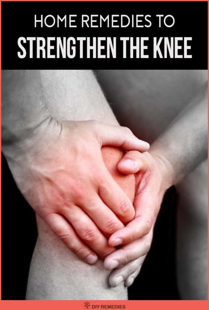 Home Remedies to Strengthen the Knee