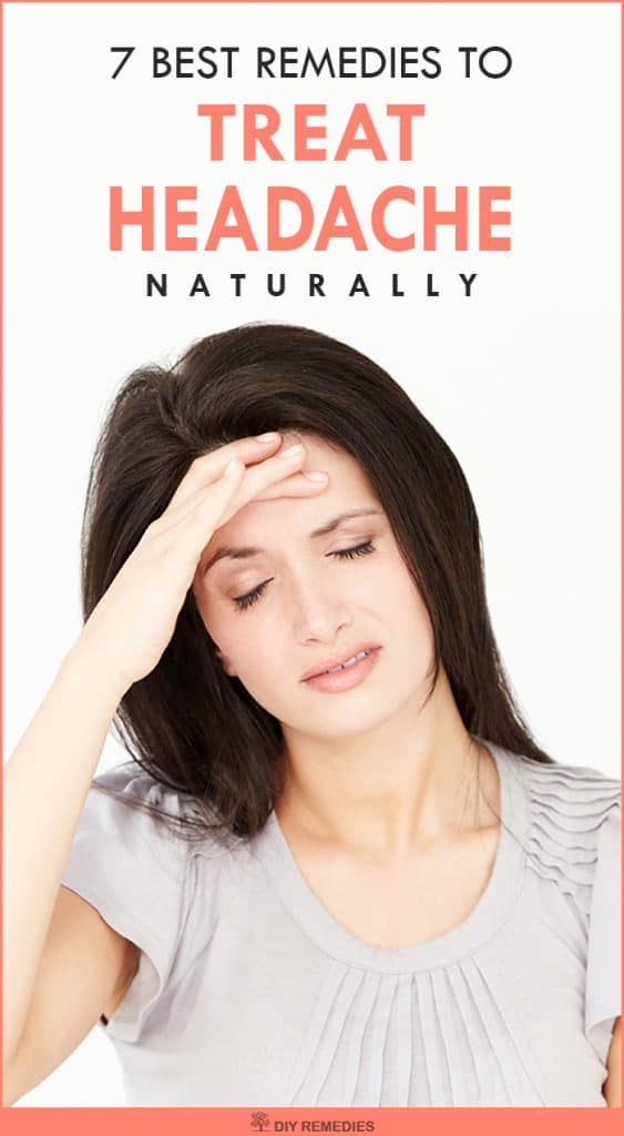 7 Best Remedies to Treat Headache Naturally