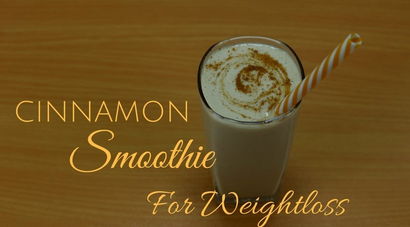 Cinnamon smoothie for Weightloss