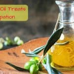 How Olive Oil Treats Constipation