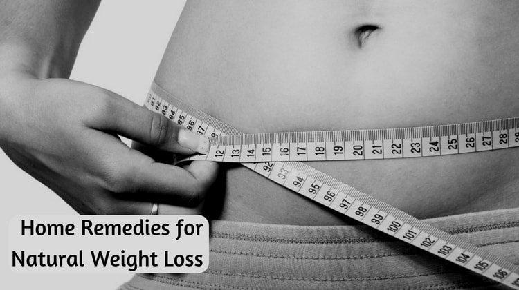 Home Remedies for Natural Weight Loss