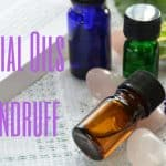 How to clear Dandruff using Essential Oils