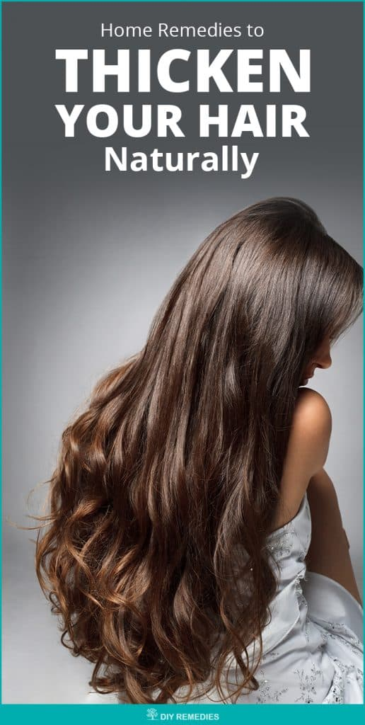 Home Remedies to Thicken your Hair Naturally