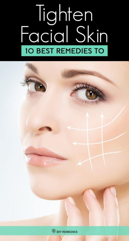 10 Best Remedies to Tighten Facial Skin