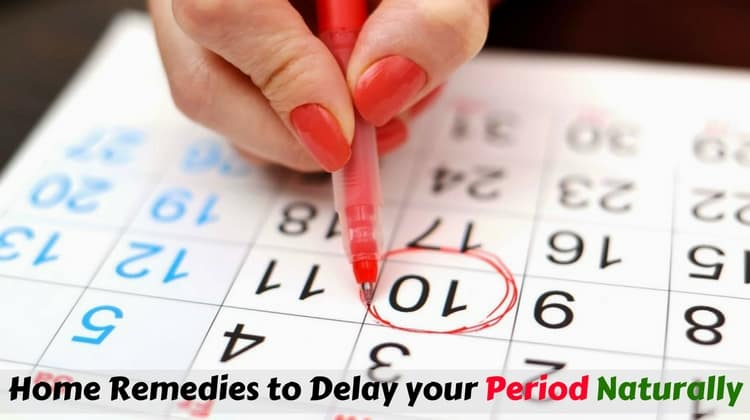 Natural remedies to postpone periods
