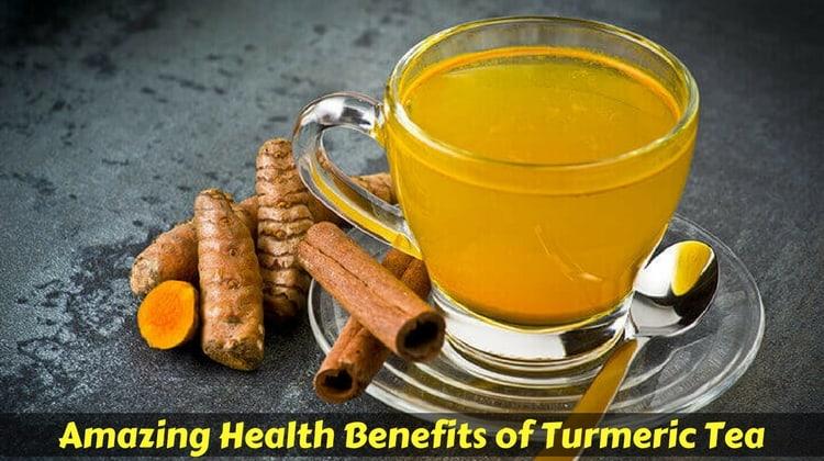 Amazing Benefits of Turmeric Tea