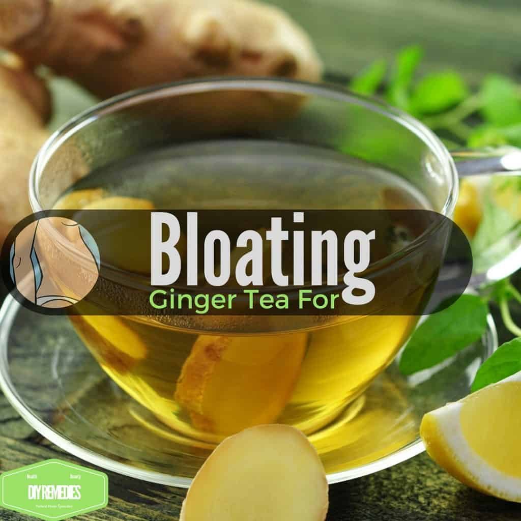 Bloating with Ginger Tea