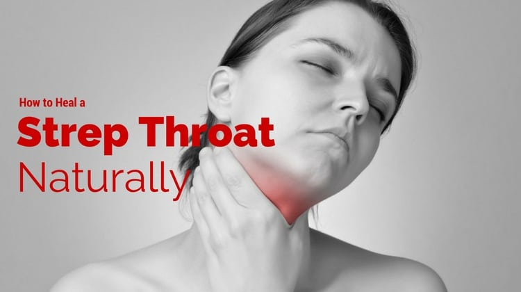 How To Treat Strep Naturally