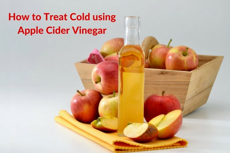 How to use Apple Cider Vinegar for Cold