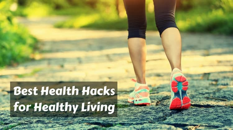 Easy Healthy Hacks for Healthy Living