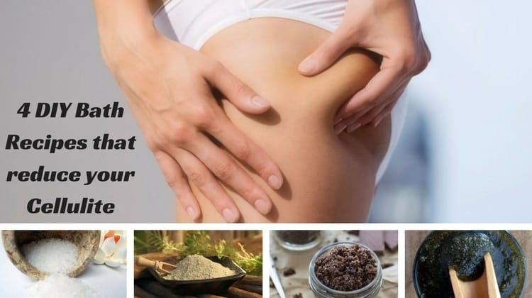 4 DIY Bath Recipes that reduce your Cellulite
