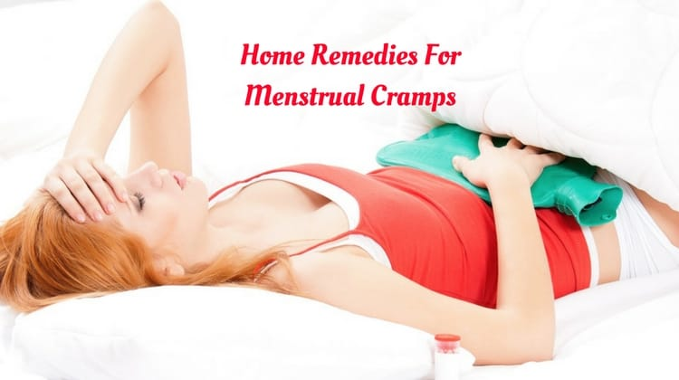 Home Remedies to Get Rid of Menstrual Cramps