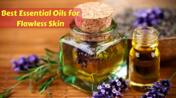 Best Essential Oils for Flawless Skin