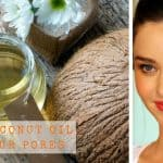 The Truth Behind Coconut Oil Clogging Skin Pores