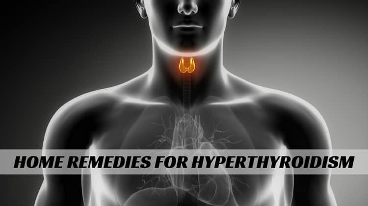 Home Remedies for Hyperthyroidism