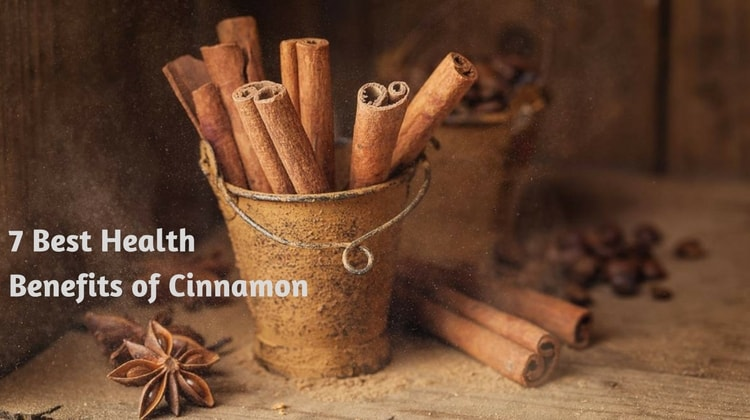 7 Best Health Benefits of Cinnamon