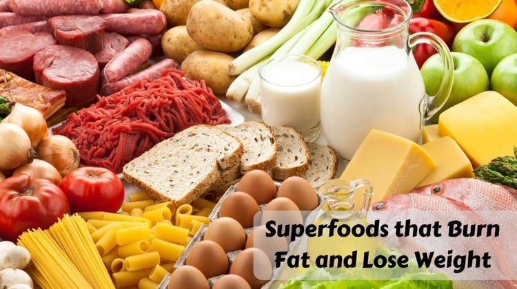 Superfoods that Burn Fat and Lose Weight