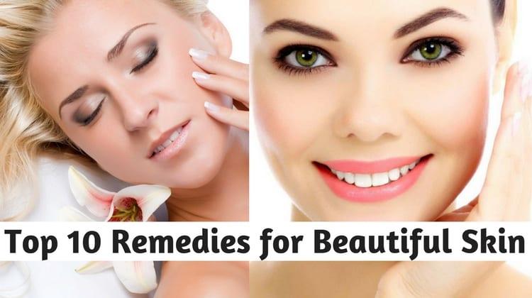 Top 10 Remedies for Beautiful Skin