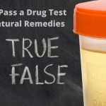 How to Pass a Drug Test with Natural Remedies