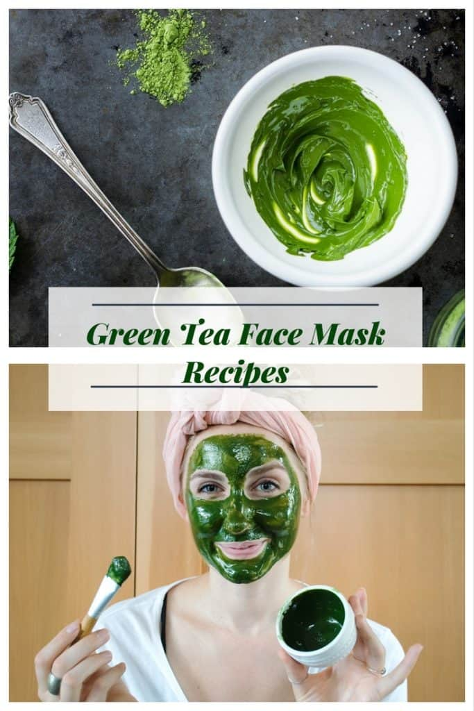 Green Tea Face Mask Recipes