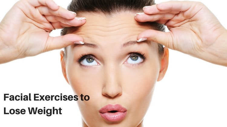 Face Exercises to Lose Weight