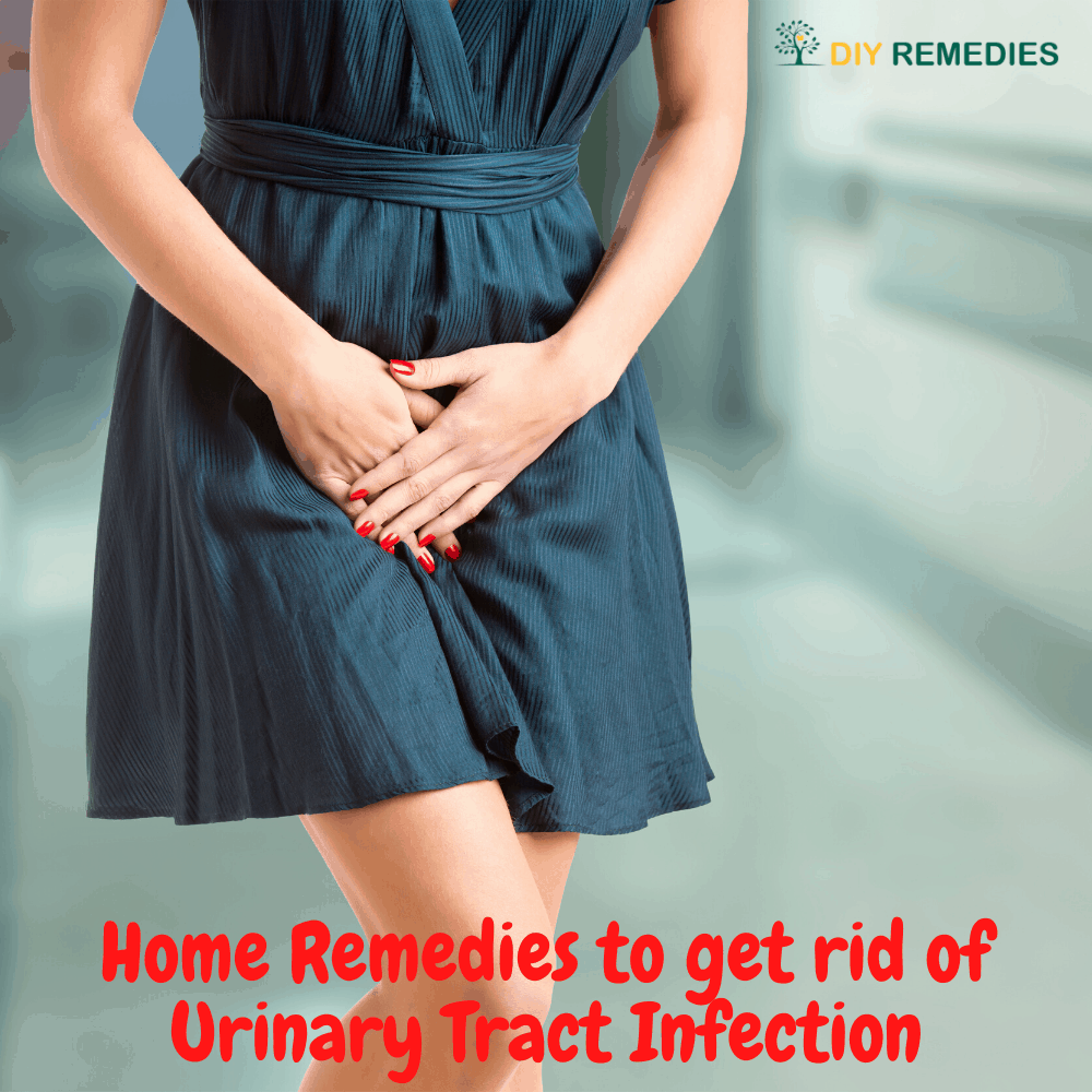 Home Remedies to get rid of Urinary Tract Infection